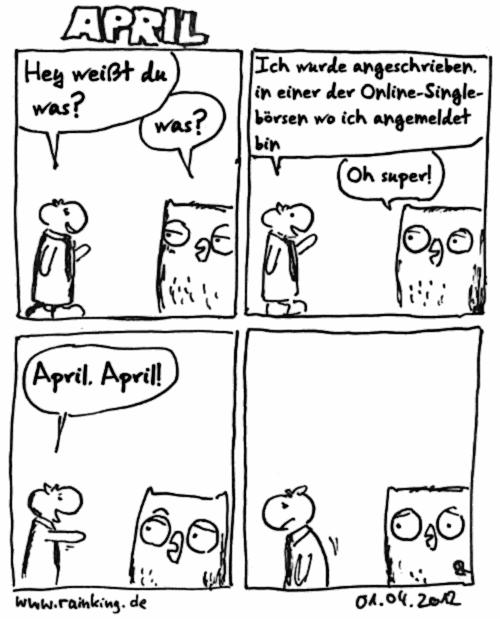comic April scherz allein einsamkeit singlebörse