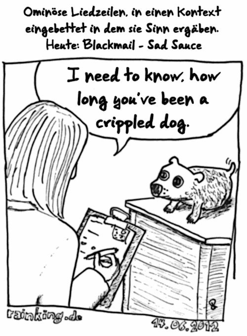 comic cartoon blackmail sad sauce i need to know how long you've been a crippled dog